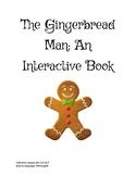 Gingerbread Man, An Interactive Book
