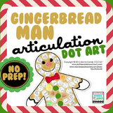 Articulation Dot Art Gingerbread Man {all sounds & NO prep!}