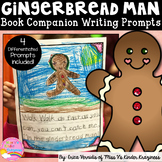 The Gingerbread Man Book Companion Writing Prompts