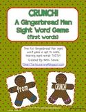 "Gingerbread Man ""CRUNCH!"" Sight Word Game {first grade words}"