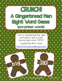 "Gingerbread Man ""CRUNCH!"" Sight Word Game {pre-primer words}"