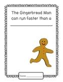 Gingerbread Man Can Run Faster Than...