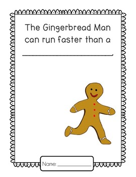 Gingerbread Man Can Run Faster Than...