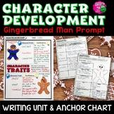 Character Development: Gingerbread Man Writing Unit & Anchor Chart