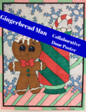 Gingerbread Man Collaborative Poster for Door or Bulletin Board - Christmas