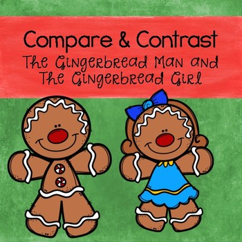Gingerbread Man Compare and Contrast