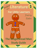 Gingerbread Man - Complete Study Guide