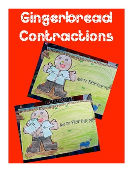 Gingerbread Man Contractions