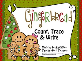Gingerbread Man Count, Trace, & Write (2 Sheets) Common Core