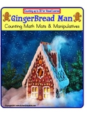 Gingerbread Man Counting Up to 30 and Manipulatives {Kindergarten/Autism}