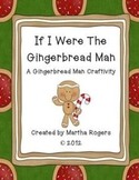 Gingerbread Man Craftivity
