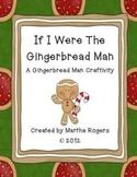 Gingerbread Man Craftivity