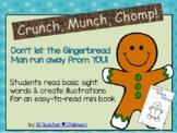 Gingerbread Man - Crunch, Munch, Chomp!