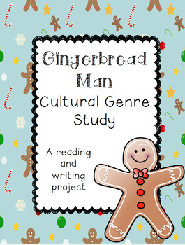 Holidays Around The World: Gingerbread Man Cultural Reading and Writing Project