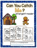 """Gingerbread Man Emergent Reader - """"Can You Catch Me?"""""""