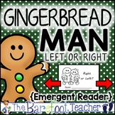 """Gingerbread Man Emergent Reader """"Left or Right?""""-Practice in directions"""