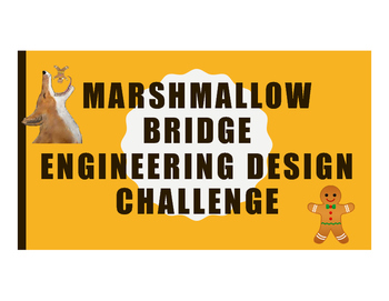 Gingerbread Man - Engineering Design Challenge - Marshmall