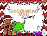 Gingerbread Man Exchange Goodies