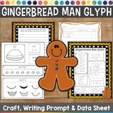 Gingerbread Man Glyph, Survey, Craft, Data Sheet and Writi