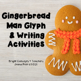 Gingerbread Man Glyph and Writing Activities