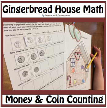 Decorate a Gingerbread Man House-and do math! (Coin Values)