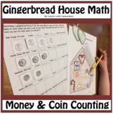 My Gingerbread House Decorating: Gingerbread Man Activities with Money & Coins