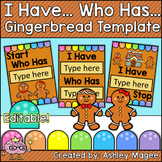 Gingerbread Man I Have, Who Has... Editable Game Template