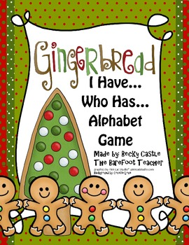 Gingerbread Man I Have...Who Has...Alphabet Game Cards - 2
