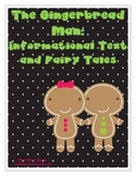 Gingerbread Man Informational Text and Fairy Tale Unit