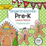 Gingerbread Man Lesson Plans & Thematic Unit - Spanish English Bilingual