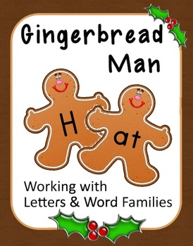 Gingerbread Man Literacy: Letters, Word Families, Digraphs & Blends