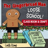 Gingerbread Man Loose In The School Class Book and Gingerbread Exchange Craft