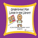 Gingerbread Man Loose in the Library!  A Library Orientation Scavenger Hunt