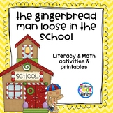 Gingerbread Man Loose in the School