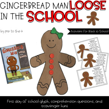 Gingerbread Man Loose in the School Back to School Activity