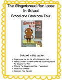 Gingerbread Man Loose in the School Classroom Hunt