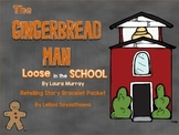 Gingerbread Man Loose in the School Retelling Bracelet Packet