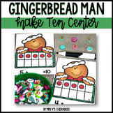 Gingerbread Man Math Center: Addition and Making Ten