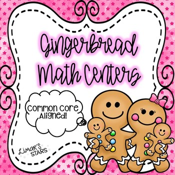 Gingerbread Man Math Centers