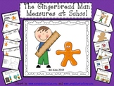 A Gingerbread Man Measures School / Measurement Unit/ Kindergarten Fun Math