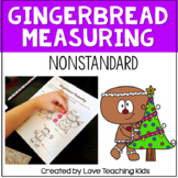 Gingerbread Man Nonstandard Measurement