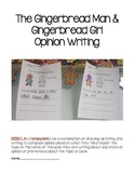 Gingerbread Man Opinion Writing  CCSS