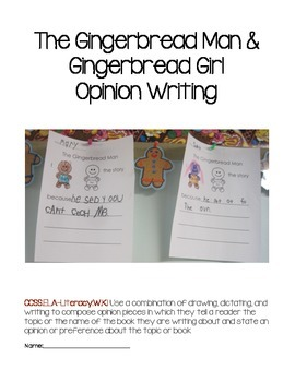 Gingerbread Man Opinion Writing  CCSS