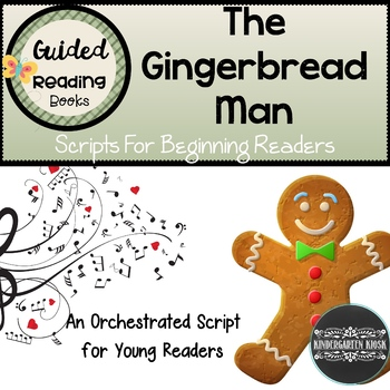 Gingerbread Man Orchestrated Script
