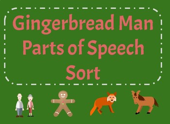 Gingerbread Man Parts of Speech Sort