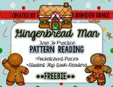 Gingerbread Man Pattern Reading **FREEBIE**