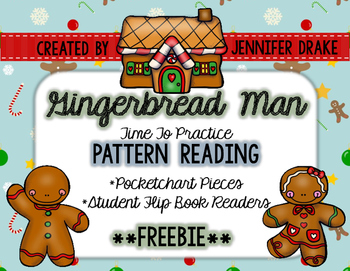 Gingerbread Man Pattern Reading **FREEBIE**
