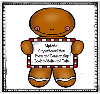 Gingerbread Man Poem, Alphabet and Writing Book to Practice Penmanship