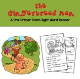 Gingerbread Man Pre-Primer Dolch Sight Word Reader