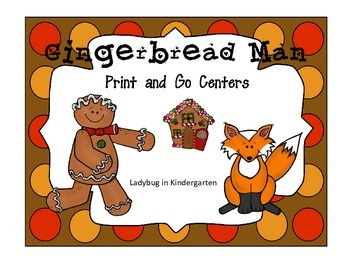 Gingerbread Man Print and Go Centers